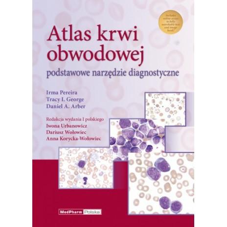 Atlas krwi obwodowej Atlas krwi obwodowej Podstawowe narzędzie diagnostyczne