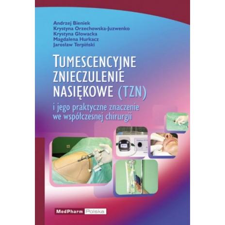 Tumescencyjne znieczulenie nasiękowe
