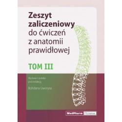 Zeszyt zaliczeniowy do ćwiczeń z anatomii prawidłowej. Tom III