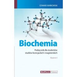 BIOCHEMIA Podręcznik dla studentów studiów licencjackich i magisterskich