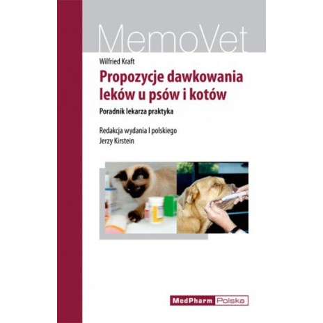 Propozycje dawkowania leków u psów i kotów