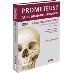 PROMETEUSZ Atlas Anatomii Człowieka. Tom III. Głowa i neuroanatomia