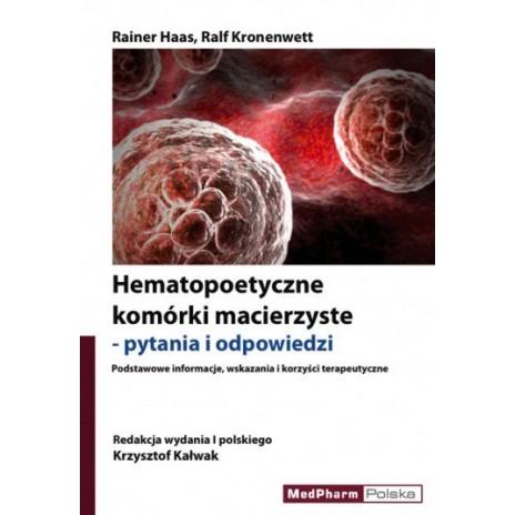 Hematopoetyczne komórki macierzyste - pytania i odpowiedzi