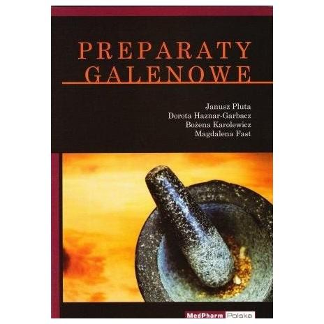 Preparaty Galenowe