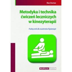 Metodyka i technika ćwiczeń leczniczych w kinezyterapii