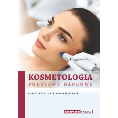 Kosmetologia. Podstawy naukowe