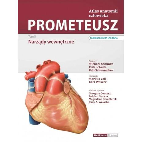 PROMETEUSZ Atlas Anatomii Człowieka. Tom II. Narządy wewnętrzne. Nomenklatura łacińska