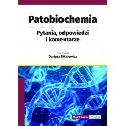 Patobiochemia. Pytania, odpowiedzi i komentarze.
